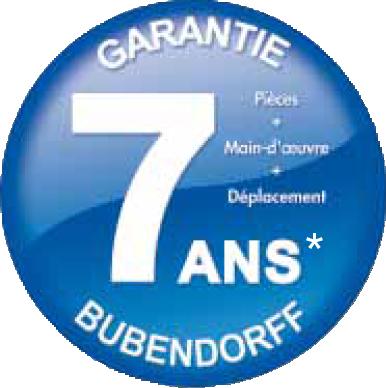 Garantie 7ans BUBENDORFF pièce, main d'oeuvre et déplacements